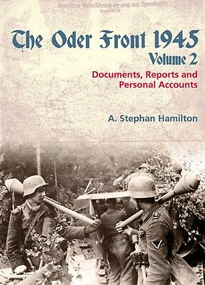 The Oder Front 1945 Volume 2: Documents, Reports & Personal Accounts (Hardcover)