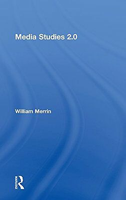 Media Studies 2.0 William Merrin Routledge 1 Anglais 6 pages Relie 19 03 2014