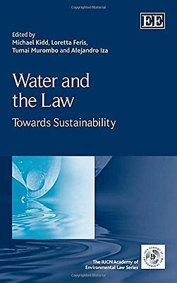 Water and the Law Toward Sustainability Edward Elgar Pub T. Murombo Anglais