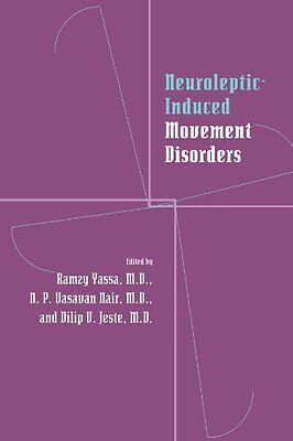 Neuroleptic-induced Movement Disorders A Comprehensive Survey 1 Anglais Broche
