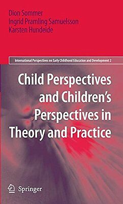Child Perspectives and Children's Perspectives in Theory and Practice Springe 0