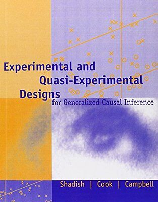 Experimental and Quasi-Experimental Designs for Generalized Causal Inference 2 0