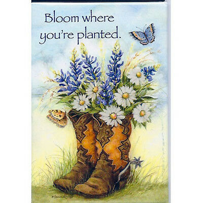"LEANIN TREE ""Bloom Where You're Planted.""~Western Boots Fridge Magnet #67096~"