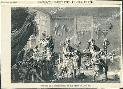 AJJ-060 Antique Print 1862 Interior of a Hair Dresser's in the Reign of Louis XV