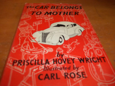 The Car Belongs to Mother - 1939 - Hardcover  FREE SHIPPING AFTER #1++++