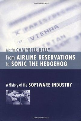 From Airline Reservations to Sonic the Hedgehog A History of the Software Ind 0