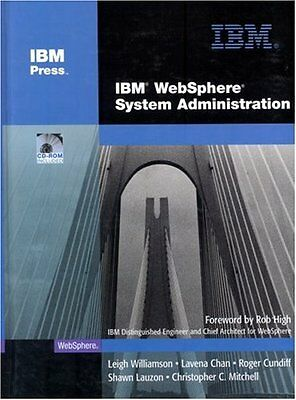 IBM WebSphere System Administration IBM Press 1 Anglais 352 pages Relie Book