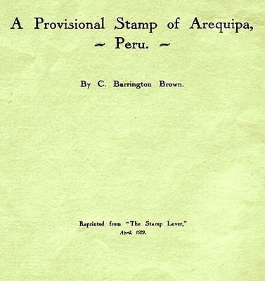 A Provisional Stamp of Arequipa with illustrations & table by C.Barrington Brown