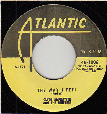 "50s 60s R&B Soul CLYDE McPHATTER & DRIFTERS the way I feel U.S. 7"" Vinyl 45"