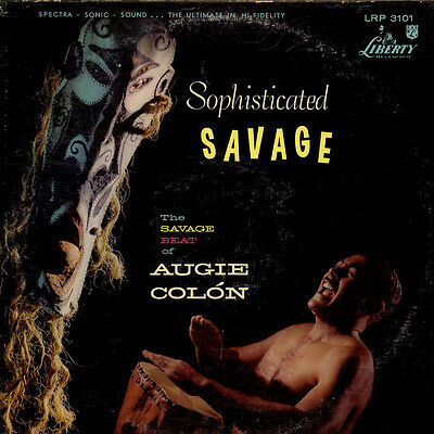 Augie Colon - Sophisticated Savage (Vinyl LP - 1959 - US - Original)