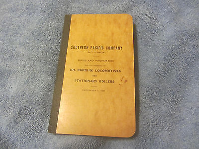 Southern Pacific Rules and Information Oil Burning Locomotives and Boilers 1921