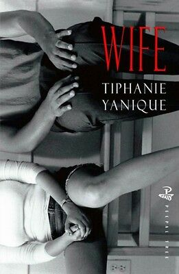 Wife (Paperback), Yanique, Tiphanie, 9781845232948