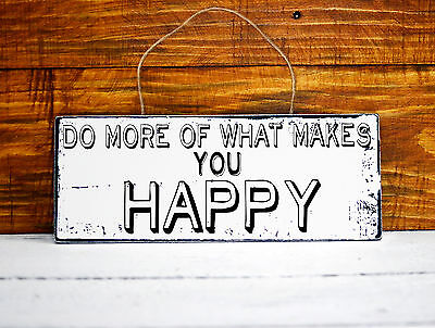 shabby chic sign do more of what makes you happy wall wooden plaque vintage