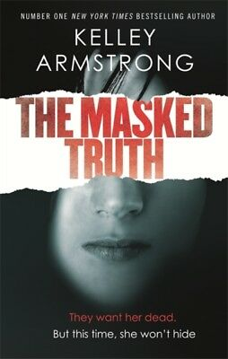 The Masked Truth (Paperback), Armstrong, Kelley, 9780349002231