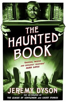 The Haunted Book (Paperback), Dyson, Jeremy, 9780857862433