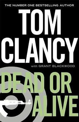 Dead or Alive,Tom Clancy