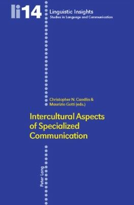 Intercultural Aspects of Specialized Communication (Linguistic Insights Studies.