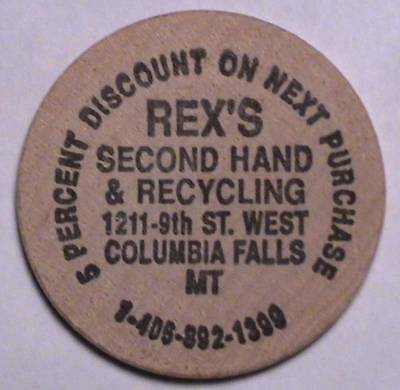 Rex's Second Hand & Recycling: Columbia Falls, Mt: Buffalo Front Wooden Nickel