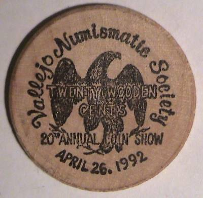 Northern Ca. Wooden Money Collectors / Vallejo Nuismatic Soc. 20Th Annual Show