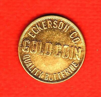 1920-1930s ADVERTISING TOKEN - ECKERSON CO. QUALITY BUTTERINE - MARGARINE