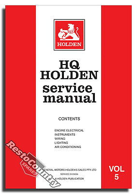 Holden GMH Factory HQ Vol 5 Service Manual -Electrical Air Con NEW workshop book