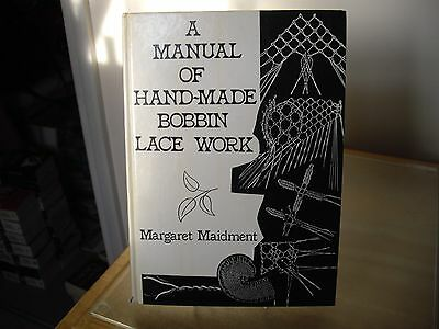 MANUAL OF HAND-MADE BOBBIN LACE WORK by MARGARET MAIDMENT