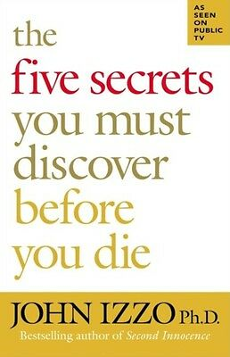 The Five Secrets You Must Discover Before You Die (BK Life) (Pape. 9781576754757
