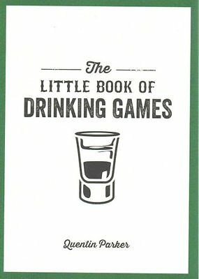 The Little Book of Drinking Games by Quentin Parker 9781849535861