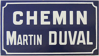 French enamel steel road street sign plaque Chemin Martin Duval Normandy