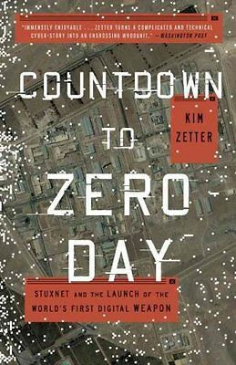 Countdown to Zero Day Stuxnet and the Launch of the World's Fir... 9780770436193