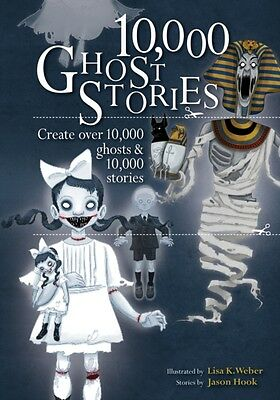 10,000 Ghost Stories: Create Over 10,000 Ghosts & 10,000 Stories . 9781782401308