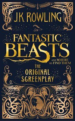 Fantastic Beasts and Where to Find Them The Original Screenplay... 9781408708989