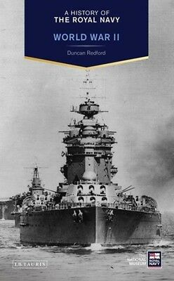 A History of the Royal Navy: World War II (Hardcover), Duncan Red. 9781780765464