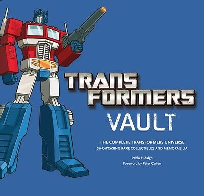 Transformers Vault: The Complete Transformers Universe - Featuring Rare Collect.