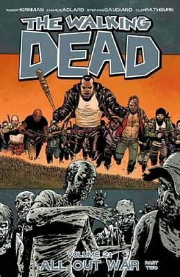 The Walking Dead: All Out War Volume 21, Part 2 9781632150301 (Paperback, 2014)
