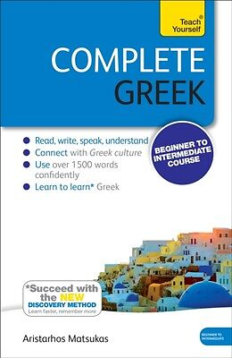 Complete Greek Beginner to Intermediate Course: Book: New edition (Teach Yourse.