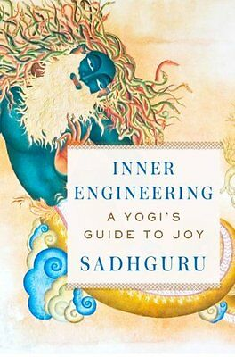 Inner Engineering A Yogi's Guide to Joy 9780812997798 (Hardback, 2016)