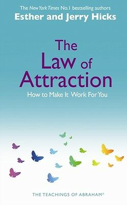 The Law Of Attraction: How to Make It Work For You (Paperback), H. 9781401915322