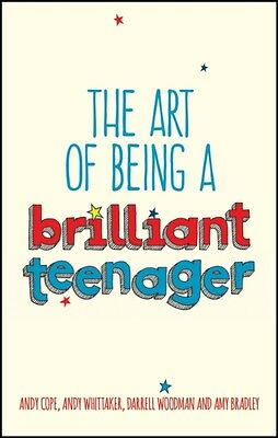 The Art of Being a Brilliant Teenager (Paperback), Cope, Andy, Wh. 9780857085788
