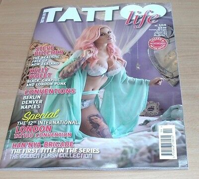 Tattoo Life magazine #104 2016 Steve Butcher, Kelly Violet, Conventions & more