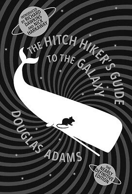 The Hitch Hiker's Guide to the Galaxy: The Nearly Definitive Edition (Hardcover)