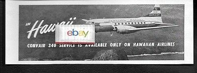 Hawaiian Airlines Convair 340 Service Only Available On Hawaiian 1955 Ad