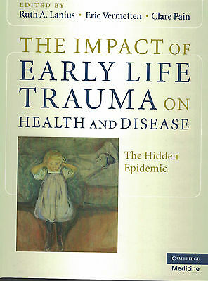 The Impact of Early Life Trauma on Health and Disease ISBN  9780521880268