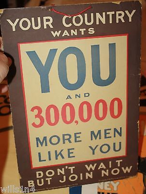 """WWI door/store sign UK """"Your country wants YOU and 300,000 more men like you"""""""