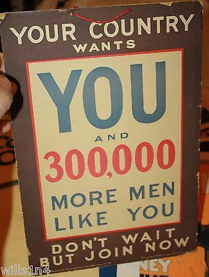 "WWI door/store sign UK ""Your country wants YOU and 300,000 more men like you"""
