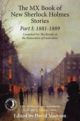 The MX Book of New Sherlock Holmes Stories Part I: 1881 to 1889 (. 9781780928258