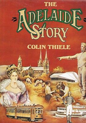 The Adelaide Story by Thiele Colin - Book - Hard Cover - Children - Australian