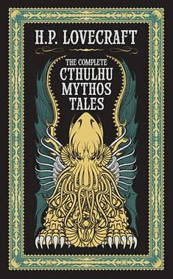 The Complete Cthulhu Mythos Tales by H. P. Lovecraft 9781435162556