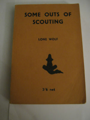 Some Outs of Scouting Lone Wolf - 1st Edition 1947
