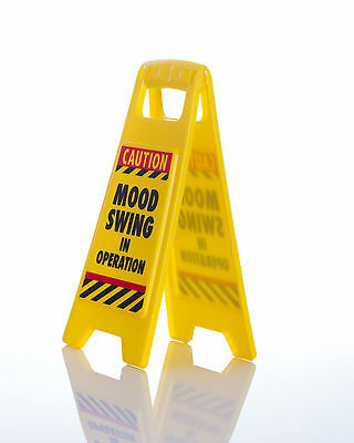 Mood Swing In Operation Warning Sign Caution  Novelty Gift Funny Office Prank